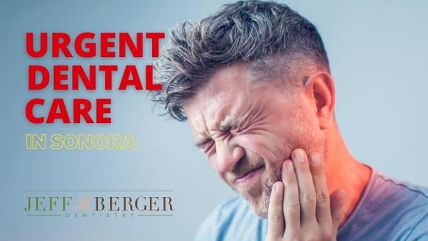 urgent dental care in Sonora